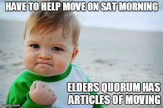 Articles of Moving will keep an Elders Quorum move under a hour!  https://www.dropbox.com/s/jd47404rvp4r1g8/Articles%20of%20Moving.pdf