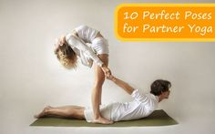 10 Perfect Poses for Partner Yoga, I'm gonna make Sam do yoga with me :)