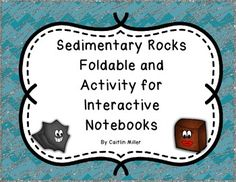 Sedimentary Rock Formation Foldable and Activity for Interactive Notebooks 5th Grade Science, Middle School Science, Sedimentary Rock Formation, Earth Science, Science Space, Science Resources, Activities, Model Rock, Rock Formations