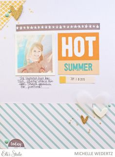 Summer Layout with Michelle Wedertz