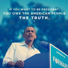 President Obama is the Truth