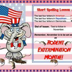 Eliminate the vermin in November.