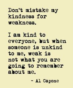 When Someone is Unkind To Me - Beautiful Motivational Quote