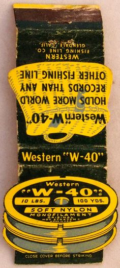 W-40 Fishing Line #frontstriker #matchbook - To order your Business' own Branded #matchbooks or #matchboxes GoTo: www.GetMatches.com or CALL 800.605.7331 TODAY!