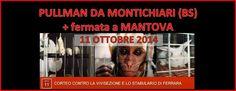 PULLMAN DA #MONTICHIARI (BS) CON FERMATA A #MANTOVA organizzato da Comitato Montichiari contro Green Hill. #NOstabularioFerrara EVENTO pullman da Montichiari https://www.facebook.com/events/795581377153178/