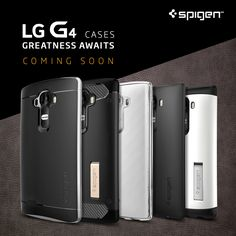 "Is the LG G4 enough to win you over?  The Next ""Great"" Thing is Coming!   See our LG G4 Collection: http://spigen.co/G4Collection"