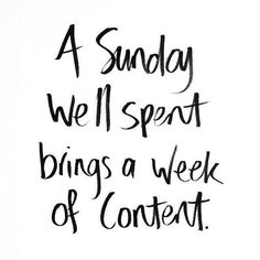Have a great Sunday so you'll have a great week!