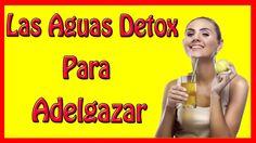 Las Aguas Detox Para Adelgazar