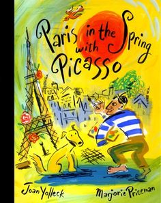 Paris in the Spring with Picasso by Joan Yolleck #Books #Kids #France