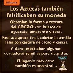 Los Mexicanos tienen su famoso ingenio desde hace mucho tiempo... ¡Falsificaban el cacao también!