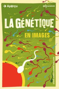Steve Jones et Borin Van Loon - La génétique en images.