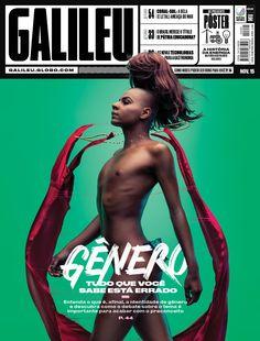 Galileu - Novembro 2015 Gênero - TUDO QUE VOCÊ SABE ESTÁ ERRADO - Entenda o que é, afinal, identidade de gênero e descubra como o debate sobre o tema é importante para acabar com o preconceito.=