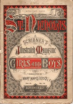 The 1st edition of Saint Nicholas Magazine 1873