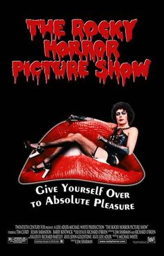 Get this awesome Rocky Horror Picture Show poster and Give Yourself Over to Absolute Pleasure! The best darn rock and roll musical ever! Ships fast. 11x17 inches. Need Poster Mounts..?