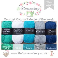 Crochet Colour Palette: Blue Lagoon featuring yarn from Stylecraft Classique Cotton - The Homemakery Blog