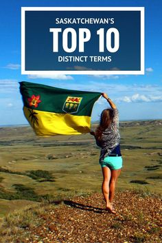 Saskatchewan has a pretty distinct dialect and after talking to an Eastern Canadian, here are 10 very distinct things we say in the province. Western Canada, Camping Places, Lost Girl, Girl Guides, The Province, British Columbia, Great Photos, Fun Projects, Places To See