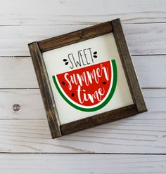 Sweet Summer Time Watermelon Sign
