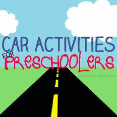Activities for preschoolers to do while on a road trip. Car activities to keep the whole car from going crazy!