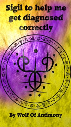 Sigil created by wolf of antimony Magick Book, Wiccan Spell Book, Magick Spells, Wicca Witchcraft, Wiccan Symbols, Magic Symbols, Spiritual Symbols, Ancient Scripts, Sigil Magic