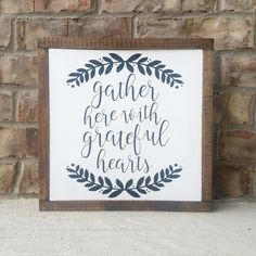 gather here with grateful hearts white sign / wood sign / wooden sign / rustic painted sign / painted wood sign / walt whitman / love quote by LifeLessOrdinaryShop on Etsy https://www.etsy.com/listing/465780960/gather-here-with-grateful-hearts-white