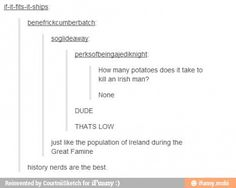 Tumblr. History nerds. Oh no you didn't.... So many hashtags to choose from