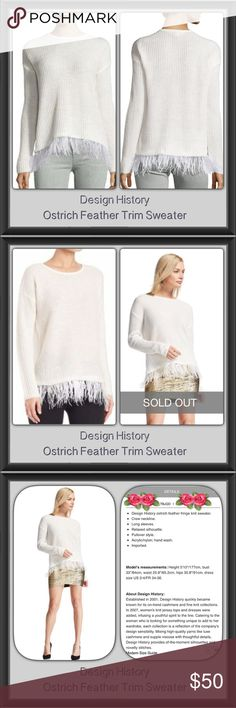 """DESIGN HISTORY ostrich feather fringe knit sweater Stunning sweater by Design History! Please view all pictures. The ostrich fringe is lovely. It's lined to fit your hip/lower waist area. It's tacked upon the sweater for room. Very luxurious & can be worn for all occasions whether it be casual, career or dress, this sweater will indeed get attention. This sweater has a Gentle, soft  & feminine look to it!  Retails $108.00. Sold out in stores. Size: M, Color: Pearl, NWT, Pullover , Bust 22""""…"""