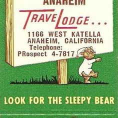 16 best travelodge images on pinterest sleepy bear greeting card travelodge anaheim ca matchbook cover early 1960s colourmoves