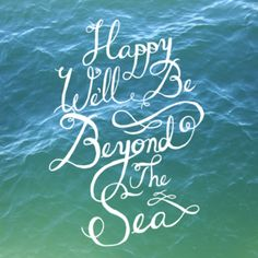 Happy We'll Be Beyond the Sea, my favorite jazz song :)
