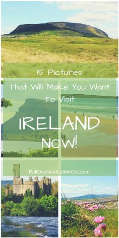 15 Pictures Visit Ireland Now PullOverAndLetMeOut Pinterest