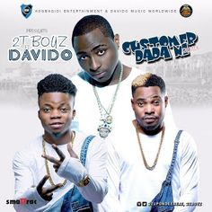 FRESH MUSIC: 2T BOYS FT DAVIDO  COSTUMER DADA NI (REMIX)   Kogbagidi Entertainment Presents 2T Boys featuring Davido in Costumer Dada Ni Remix Talk of the #industreet and here is a song that qualifies as the biggest banger on everyones timelines.  Customer Dada Ni is such song that is undoubtedly rocking 100% clubs bars shows weddings and of course the biggest Street tapes across the country and no one else to help their quest in making the song an international one than Omo Baba Olowo…