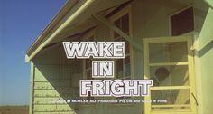 Wake In Fright.