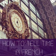 Learn how to tell time in french with this easy guide. Tell time using your watch and learn how to ask for or respond to questions about time. French Language Learning, Language Lessons, Learn A New Language, Foreign Language, Spanish Language, Learning Spanish, Learn French Fast, Learn To Speak French, French Articles