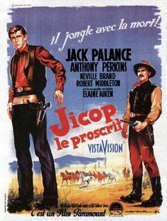 THE LONELY MAN (1957) - Jack Palance - Anthony Perkins - Neville Brand - Robert Middleton - Elaine Aiken - Directed by Henry Levin - Paramount - French movie poster.