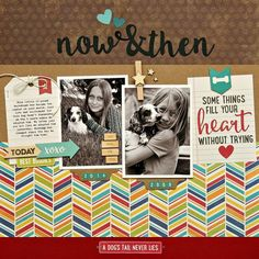 Now and Then Puppy Dog Scrapbook Page by Summer Fullerton featuring Jillibean Soup Fur Fusion