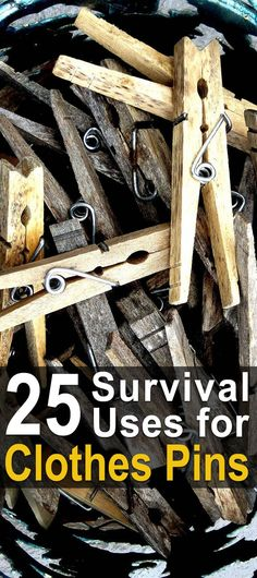 25 Survival Uses for Clothes Pins | Use Hacks for Clothes Pins | Clever Clothes Pin Ideas | How to Use Clothes Pins for Survival