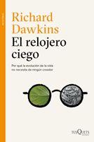 El Relojero ciego / Richard Dawkins. Tusquets, 2015