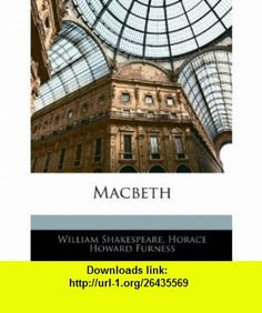 Macbeth (9781143420382) Adolf Von Harnack, William Shakespeare, Horace Howard Furness , ISBN-10: 1143420381  , ISBN-13: 978-1143420382 ,  , tutorials , pdf , ebook , torrent , downloads , rapidshare , filesonic , hotfile , megaupload , fileserve