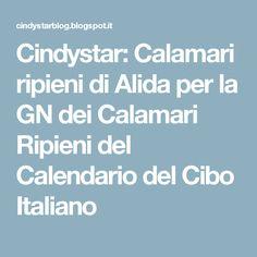 Cindystar: Calamari ripieni di Alida per la GN dei Calamari Ripieni del Calendario del Cibo Italiano