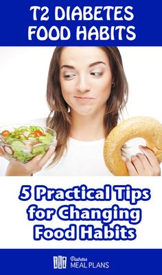 5 Practical tips for changing diabetic food habits