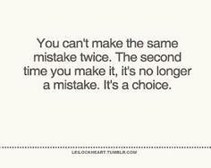 Don't make deliberate bad choices.