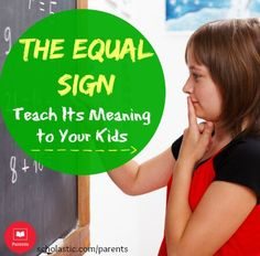 How to help kids fully understand the meaning of the equal sign.