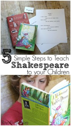 Your kids can learn Shakespeare (and you can too!). Use these 5 simple steps to learn and love Shakespeare in your homeschool!