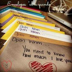 Cartinhas dizendo abra quando você precisar saber o quanto eu te amo