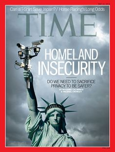 May 13, 2013: Homeland Insecurity: Do we need to sacrifice privacy to be safer?