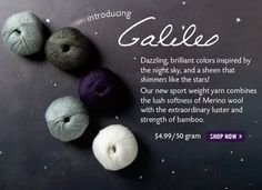Galileo Yarn.  I CANNOT wait to get my hands on this!
