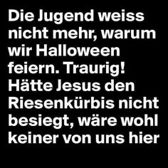 Jesus, Kürbis, Halloween, Jugend von heute , schwarzer Humor