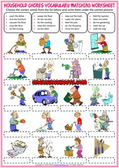 A fun ESL printable matching exercise worksheet for kids to study and practise household chores vocabulary. Look at the list below and write the names of the household chores vocabulary under the correct pictures. English Teaching Materials, Learning English For Kids, English Worksheets For Kids, English Lessons For Kids, English Activities, English Language Learning, Teaching English, Learn English, Teaching Spanish
