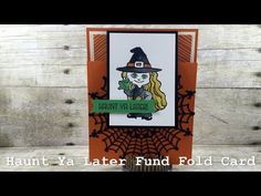 Haunt Ya Later Fun Fold Card - Stamps To Die For