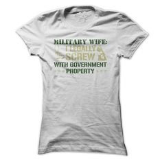 I Legally Screw With Government Property T-Shirt | DonaShirts.com - Dare To Be T-Shirts, Hoodies And Custom