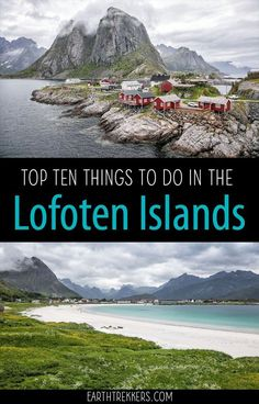 Best Things to do in the Lofoten Islands Norway. Best hikes best beaches to visit climb Svolvaergeita where to eat where to stay and more. Lofoten Islands Norway, Norway Fjords, Places To Travel, Places To See, Travel Destinations, Jotunheimen National Park, Outdoor Reisen, Best Beaches To Visit, Things To Do